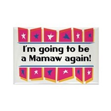 I'm Going to be a Mamaw Again! Rectangle Magnet