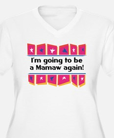 I'm Going to be a Mamaw Again! T-Shirt