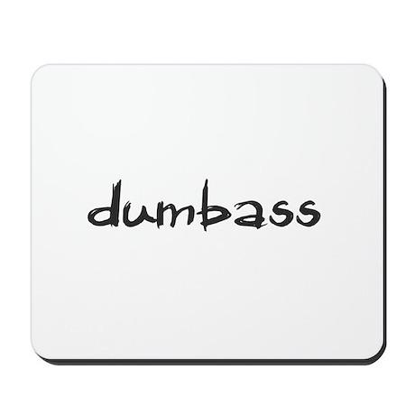 Dumbass Mousepad