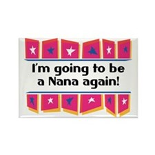 I'm Going to be a Nana Again! Rectangle Magnet