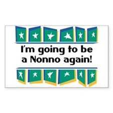 I'm Going to be a Nonno Again! Sticker (Rectangula