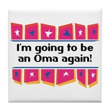 I'm Going to be an Oma Again! Tile Coaster