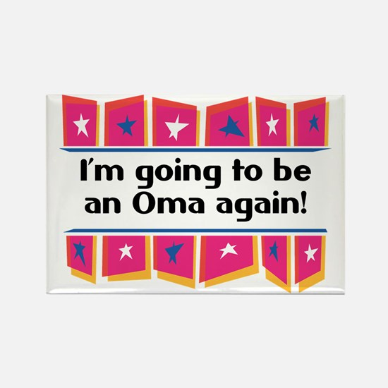 I'm Going to be an Oma Again! Rectangle Magnet