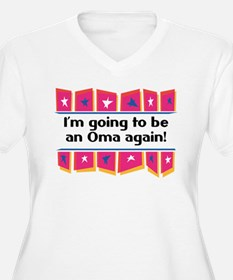 I'm Going to be an Oma Again! T-Shirt