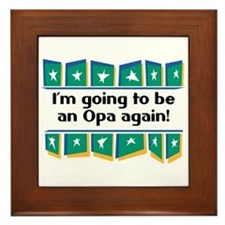 I'm Going to be an Opa Again! Framed Tile