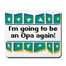 I'm Going to be an Opa Again! Mousepad