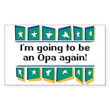 I'm Going to be an Opa Again! Sticker (Rectangular