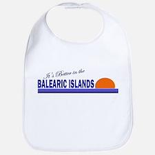 Its Better in the Balearic Is Bib