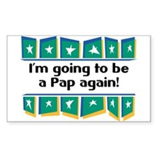 I'm Going to be a Pap Again! Rectangle Decal