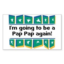 I'm Going to be a PapPap Again! Sticker (Rectangul