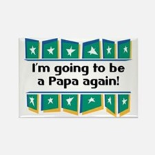 I'm Going to be a Papa Again! Rectangle Magnet