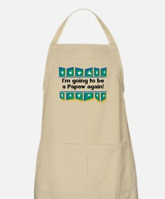 I'm Going to be a Papaw Again! BBQ Apron