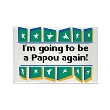 I'm Going to be a Papou Again! Rectangle Magnet