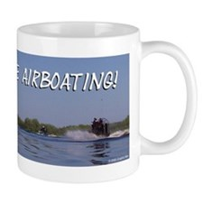 I'd rather be airboating! Small Mug