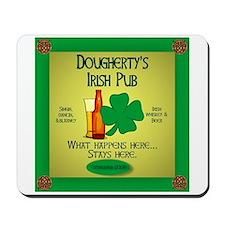 Dougherty's Irish Pub Mousepad