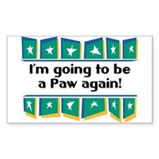 I'm Going to be a Paw Again! Rectangle Decal