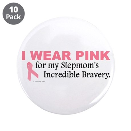 """Pink For My Stepmom's Bravery 1 3.5"""" Button (10 pa"""
