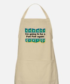 I'm Going to be a PawPaw Again! BBQ Apron