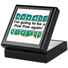 I'm Going to be a PawPaw Again! Keepsake Box