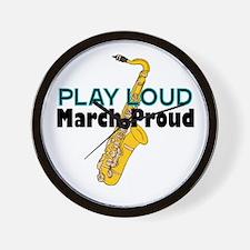 Play Loud March Proud Sax Wall Clock
