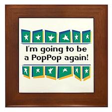 I'm Going to be a PopPop Again! Framed Tile