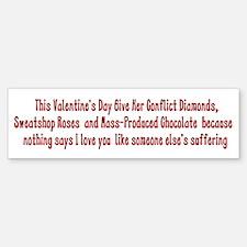 Anti-Valentine Bumper Bumper Bumper Sticker