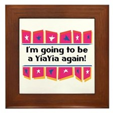 I'm Going to be a YiaYia Again! Framed Tile