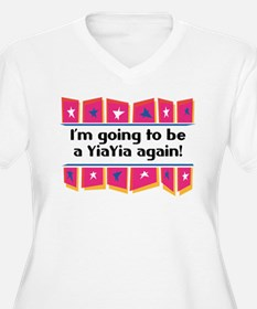 I'm Going to be a YiaYia Again! T-Shirt