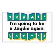 I'm Going to be a Zaydie Again! Sticker (Rectangul