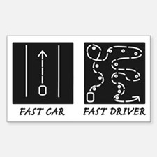 Fast Car Fast Driver Decal