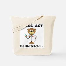 Class Act Pediatrician Tote Bag