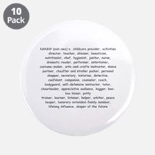 """Defination Of A Nanny 3.5"""" Button (10 pack)"""