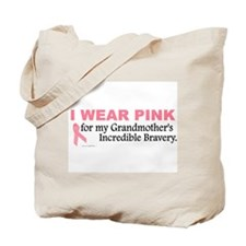Pink For My Grandmother's Bravery 1 Tote Bag