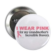 """Pink For My Grandmother's Bravery 1 2.25"""" Button"""