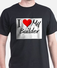 I Heart My Builder T-Shirt
