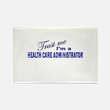 Trust Me I'm A Health Care Ad Rectangle Magnet