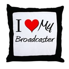 I Heart My Broadcaster Throw Pillow