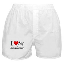 I Heart My Broadcaster Boxer Shorts