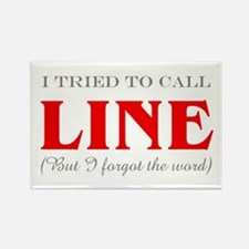 """""""Tried to Call Line"""" Rectangle Magnet"""