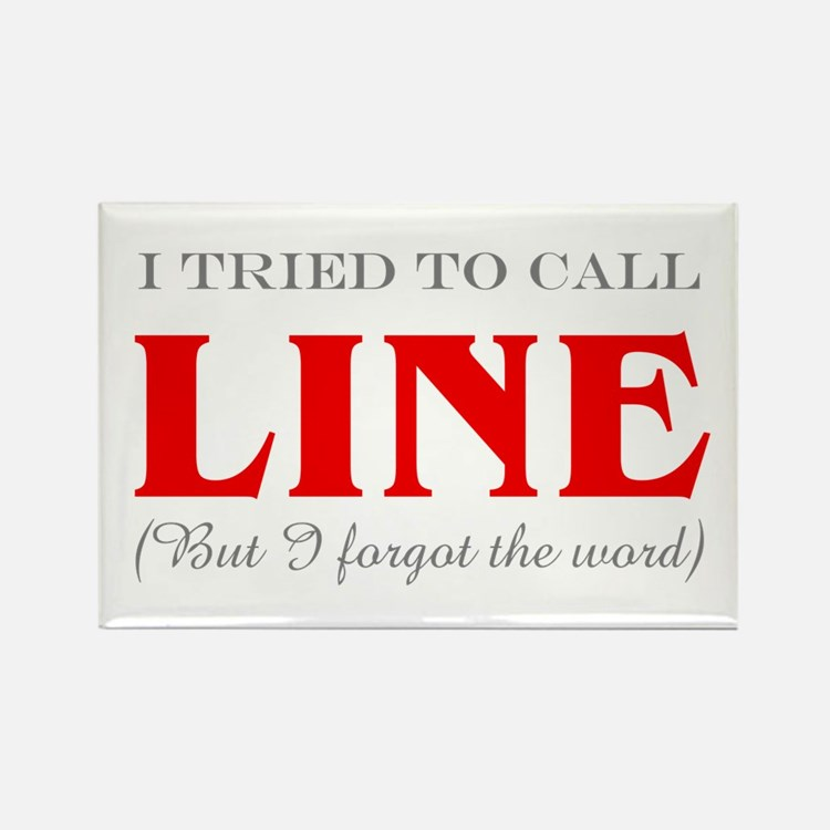 """""""Tried to Call Line"""" Rectangle Magnet (10 pack)"""