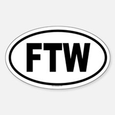 FTW Oval Bumper Stickers