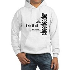 "Cheerleader ""I Do It All"" Jumper Hoody"
