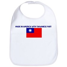 MADE IN AMERICA WITH TAIWANES Bib