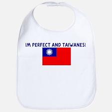 IM PERFECT AND TAIWANESE Bib