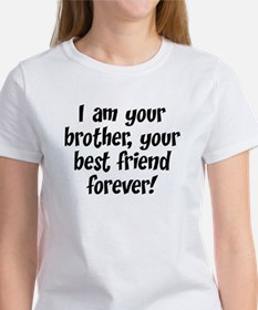 We're Brothers Forever Women's T-Shirt