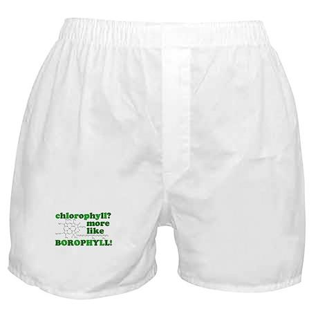 'Chlorophyll? More Like Borophyll!' Boxer Shorts