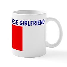 I LOVE MY TAIWANESE GIRLFRIEN Mug