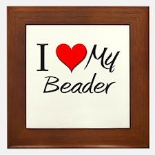 I Heart My Beader Framed Tile