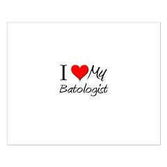 I Heart My Batologist Posters