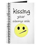 KISING YOUR SIDEWAYS SMILE Journal